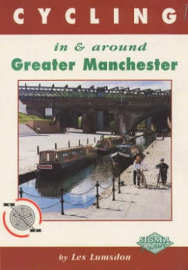 Cycling in and Around Greater Manchester