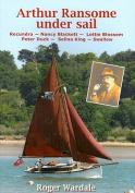 Arthur Ransome Under Sail