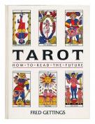 Tarot: How to Read the Future