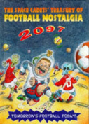 The Space Cadets' Treasury of Football Nostalgia, 2097