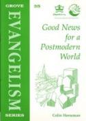 Good News for a Postmodern World
