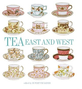 Tea: East and West