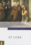 Navarre Bible: St Luke
