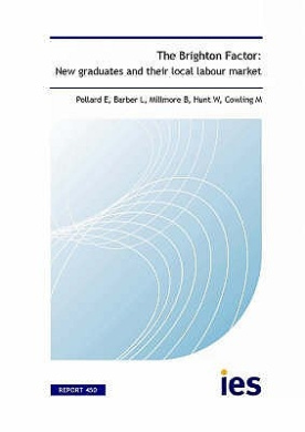 The Brighton Factor: New Graduates and Their Local Labour Market