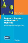 Computer Graphics and Geometric Modelling: Implementation and Algorithms