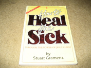 How You Can Heal the Sick