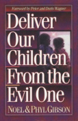 Deliver Our Children from the Evil One