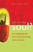 Pills for the Soul?