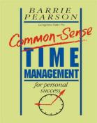 Common Sense Time Management