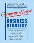 Common-Sense Business Strategy