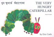 The Very Hungry Caterpillar in Bengali and English [BEN]