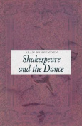 Shakespeare and the Dance