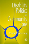 Disability Politics and Community Care: