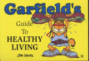 Garfield's Guide to Healthy Living