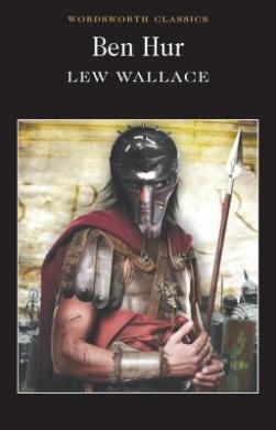 Ben Hur (Wordsworth Classics)