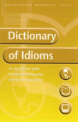Wordsworth Dictionary of Idioms