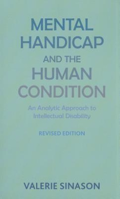 Mental Handicap and the Human Condition: An Analytic Approach to Intellectual Disability