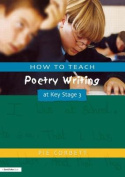 How to Teach Poetry Writing at Key Stage 3