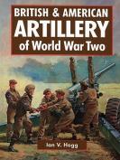 British & American Artillery