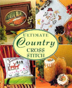 Ultimate Country Cross Stitch
