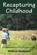 Recapturing Childhood
