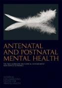 Antenatal and Postnatal Mental Health