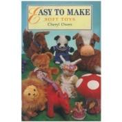 Easy to Make Soft Toys