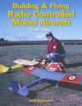 Building and Flying Radio Controlled Aircraft