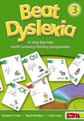Beat Dyslexia: A Step-by-step Multi-sensory Literacy Programme: Bk. 3