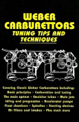 Weber Carburettors Tuning Tips and Techniques
