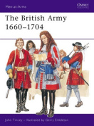 The British Army, 1660-1704