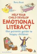 Help Your Child Develop Emotional Literacy