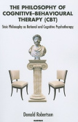 The Philosophy of Cognitive-Behavioural Therapy (CBT)