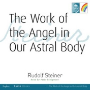 The Work of the Angel in Our Astral Body [Audio]