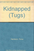 Kidnapped (Tugs S.)