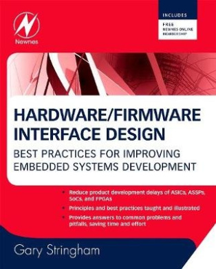 Hardware Firmware Interface Design: Best Practices for Improving Embedded Systems Development