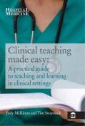 Clinical Teaching Made Easy