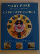 The Beginners Guide to Cake Decorating