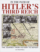 In the Path of Hitler's Third Reich