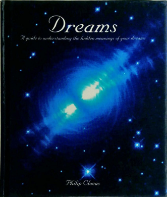 Dreams: A Guide to Understanding the Hidden Meanings of Your Dreams