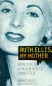 Ruth Ellis, My Mother