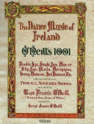 O'Neill's 1001 Jigs, Reels, Hornpipes, Airs and Marches