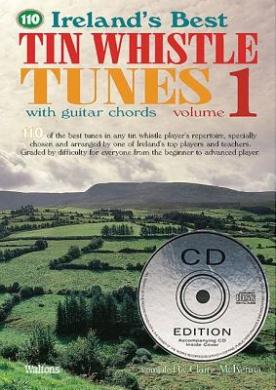 Ireland's Best Tin Whistle Tunes, Volume 1 (Ireland's Best Collection)