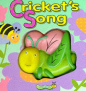 Cricket's Song (Squeaky Bug Books) [Board book]