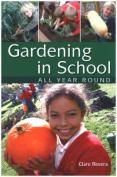 Gardening in School All Year Round + CD