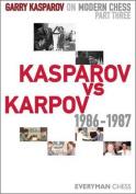 Kasparov vs Karpov 1986-1987
