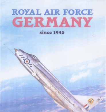 Royal Air Force: Germany Since 1945