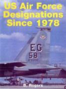 US Air Force Unit Designations Since 1978
