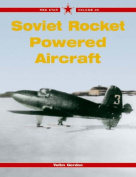 Soviet Rocket Powered Fighters