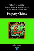 What's it Worth?: Damages in Non-personal Injury Claims